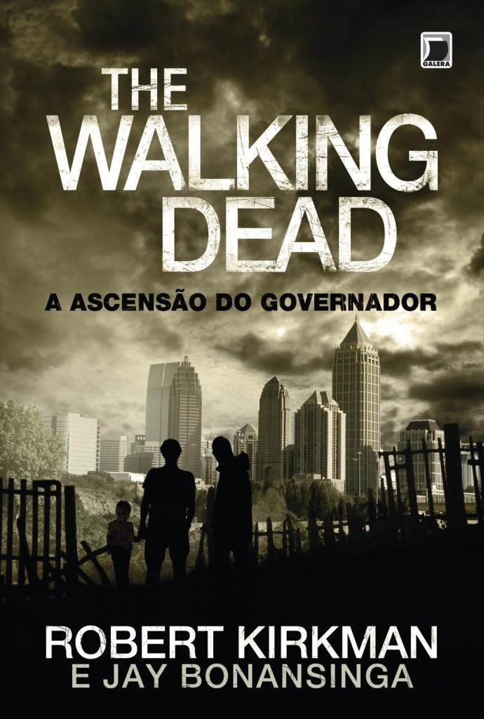 """Capa da versão brasileira do livro """"The Walking Dead: A Ascensão do Governador""""."""