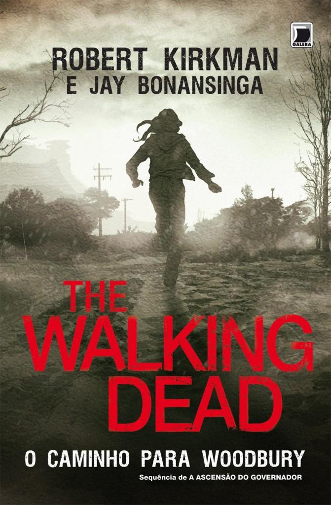 """Capa da versão brasileira do livro """"The Walking Dead: O Caminho para Woodbury""""."""