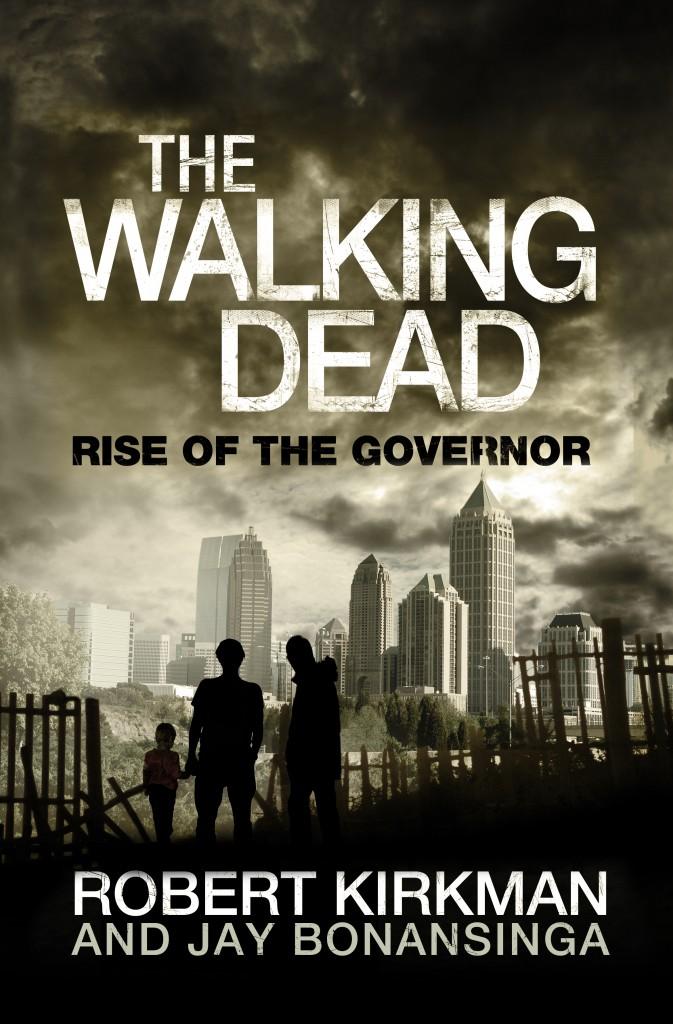 """Capa da versão americana do livro """"The Walking Dead: Rise of Governor""""."""