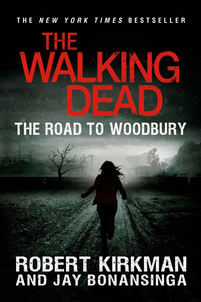 "Capa da versão americana do livro ""The Walking Dead: The Road to Woodbury""."
