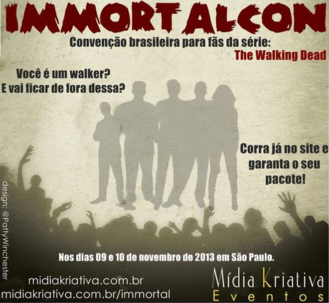 Immortal Con - Convenção de The Walking Dead no Brasil