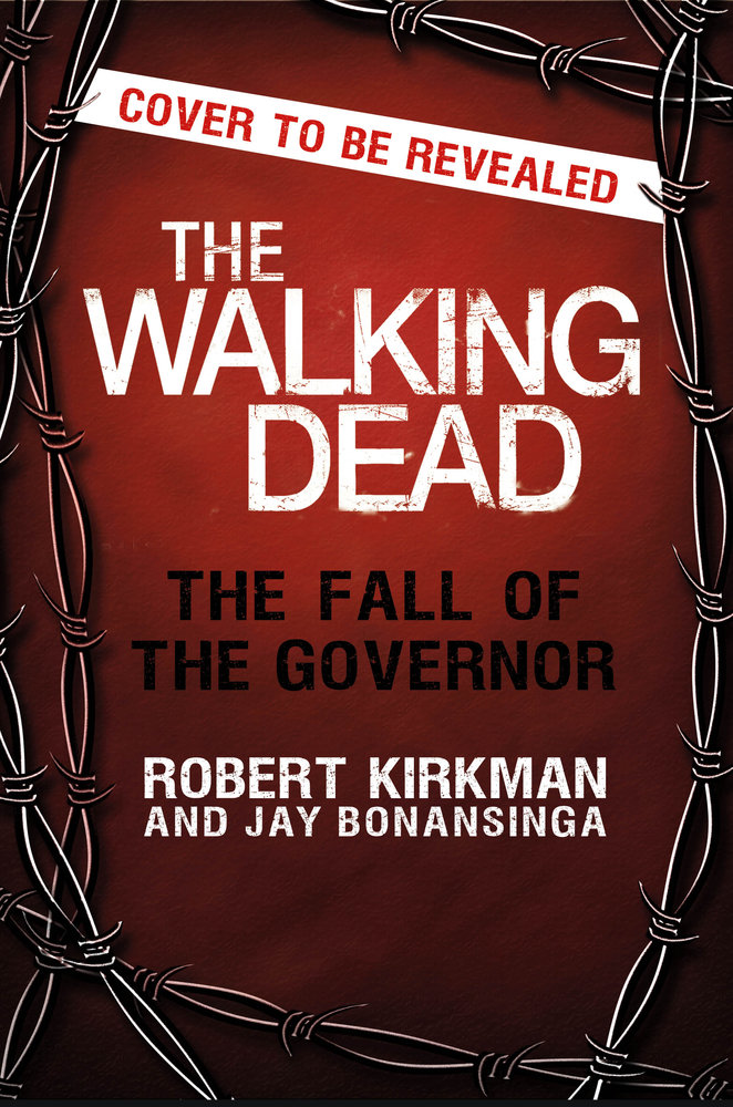 The Walking Dead The Fall of the Governor