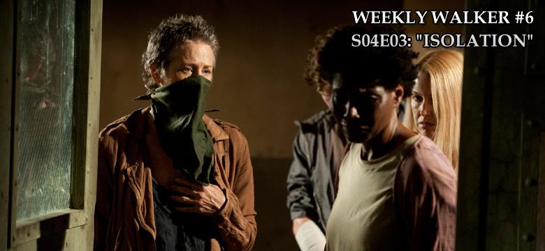 Weekly Walker #6 - S04E03: