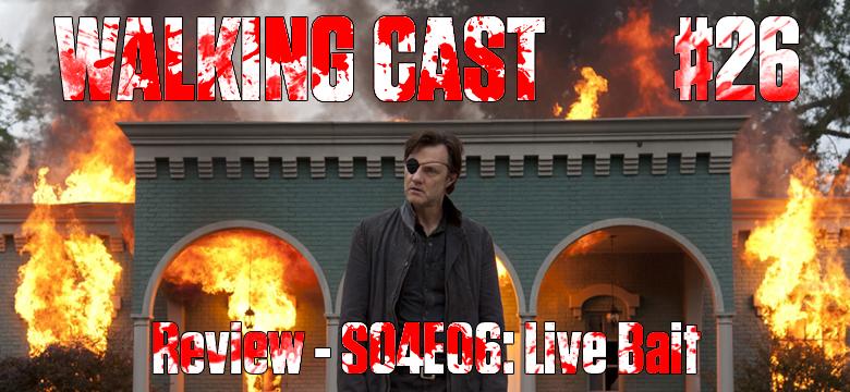 Walking-Cast-26-Episodio-S04-E06-Live-Bait