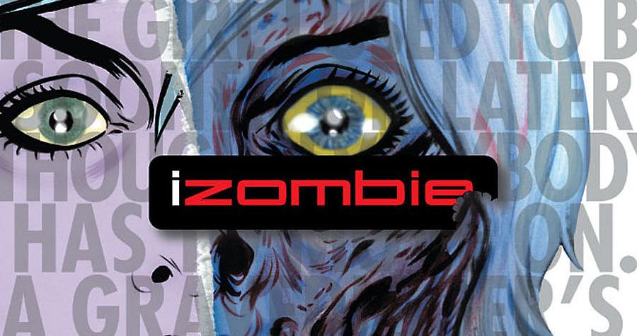 Nova série de zumbis a caminho! CW encomenda série baseada nos quadrinhos iZombie