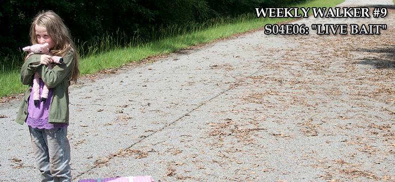 Weekly Walker #9 - S04E06: