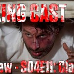 Walking Cast #30 – Episódio S04E11: Claimed