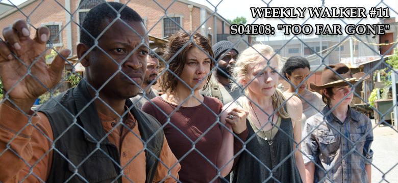 Weekly Walker #11 - S04E08: