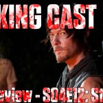 Walking Cast #31 – Episódio S04E12: Still