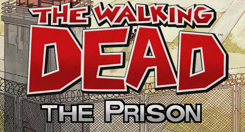 The Walking Dead: The Prison - Jogo de tabuleiro ambientado na prisão é revelado!