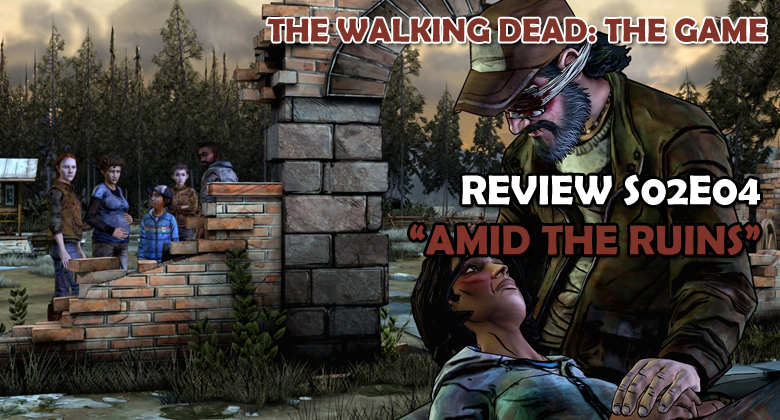 "The Walking Dead: The Game – REVIEW S02E04: ""Em meio aos escombros"""