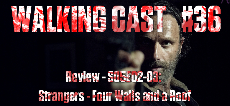 Walking Cast #36 - Episódios S05E02: