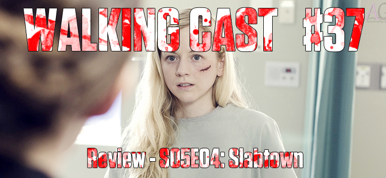 walking-cast-37-episodio-s05e04-slabtown-podcast