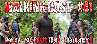 walking-cast-41-episodios-s05e10-them-s05e11-the-distance-podcast-side