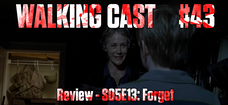 walking-cast-43-episodio-s05e13-forget-podcast