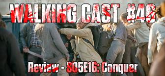 walking-cast-46-episodio-s05e16-conquer-podcast-side