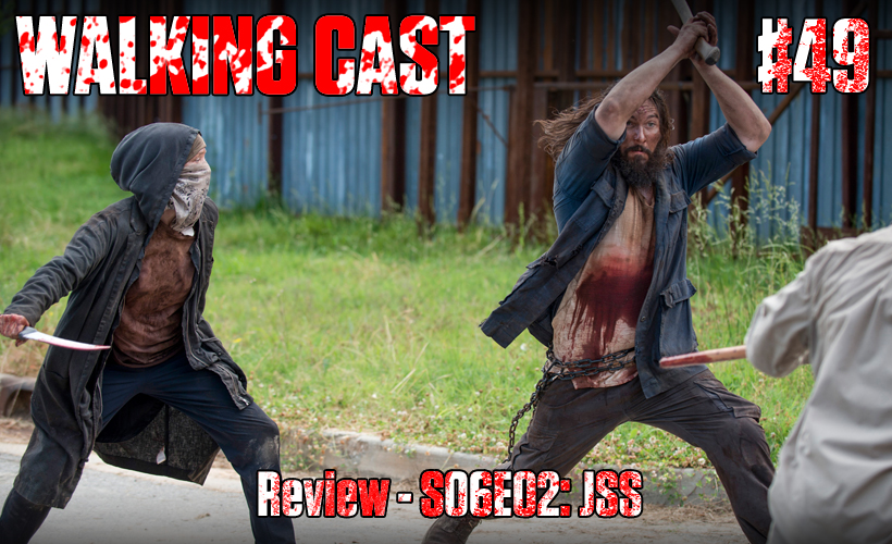walking-cast-49-episodio-s06e02-jss-podcast