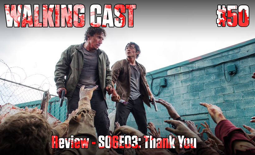 walking-cast-50-episodio-s06e03-thank-you-podcast