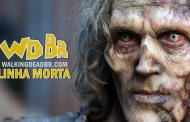 Linha Morta #9 - As últimas novidades de The Walking Dead