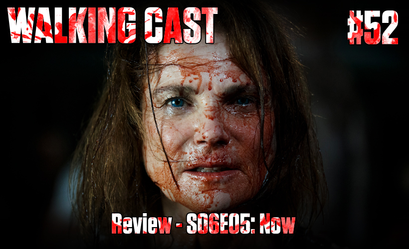 walking-cast-52-episodio-s06e05-now-podcast
