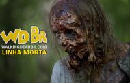 Linha Morta #11 - As últimas novidades de The Walking Dead