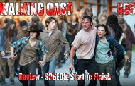 Walking Cast #55 - Episódio S06E08: Start to Finish