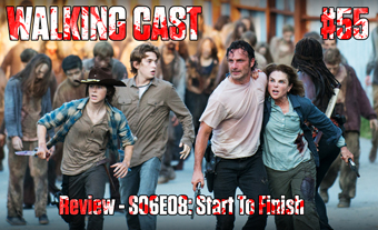 walking-cast-55-episodio-s06e08-start-to-finish-podcast