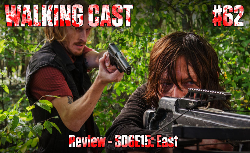walking-cast-62-episodio-s06e15-east-podcast
