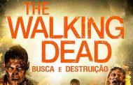 The Walking Dead Busca e Destruição - Sinopse e leitura do capítulo 1